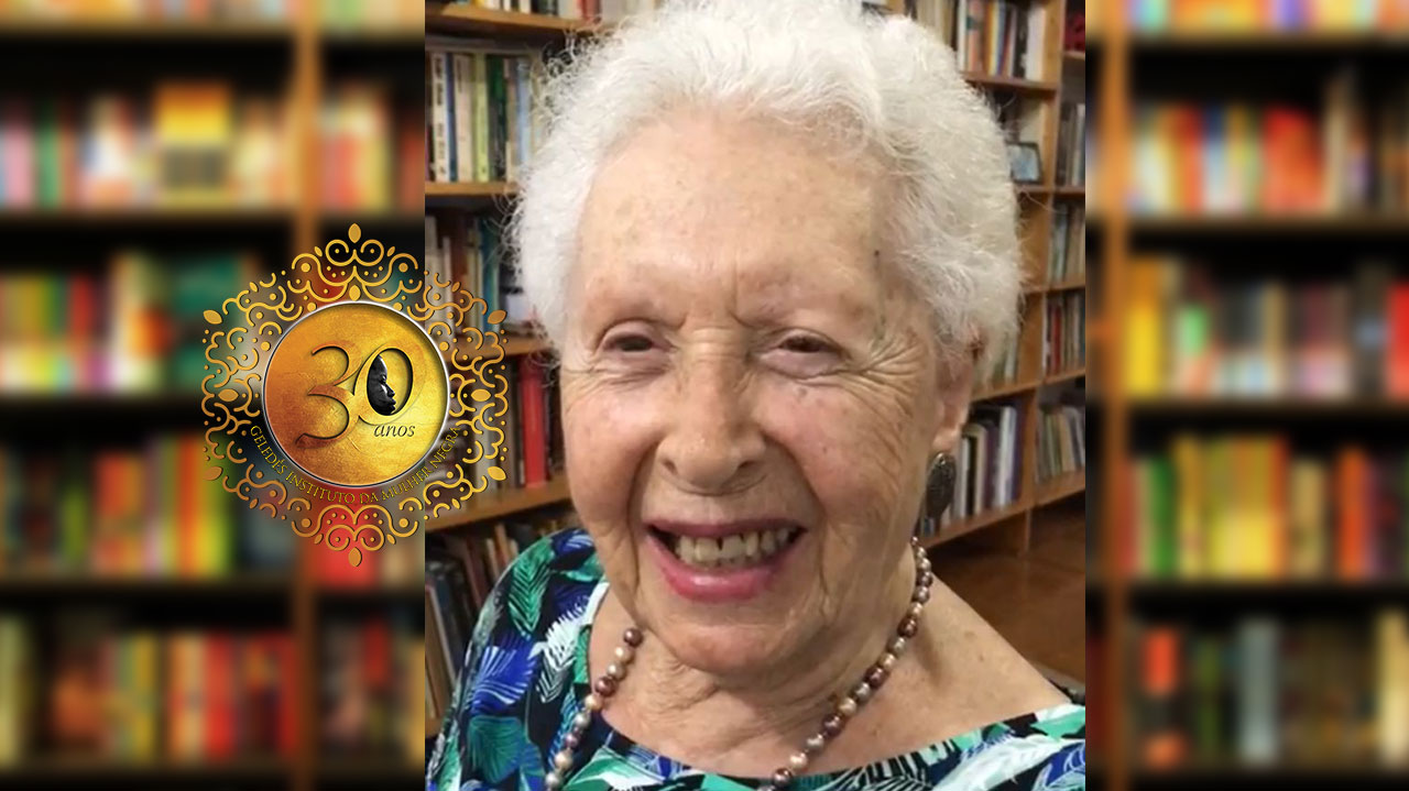 #Geledés30anos - Clara Charf: