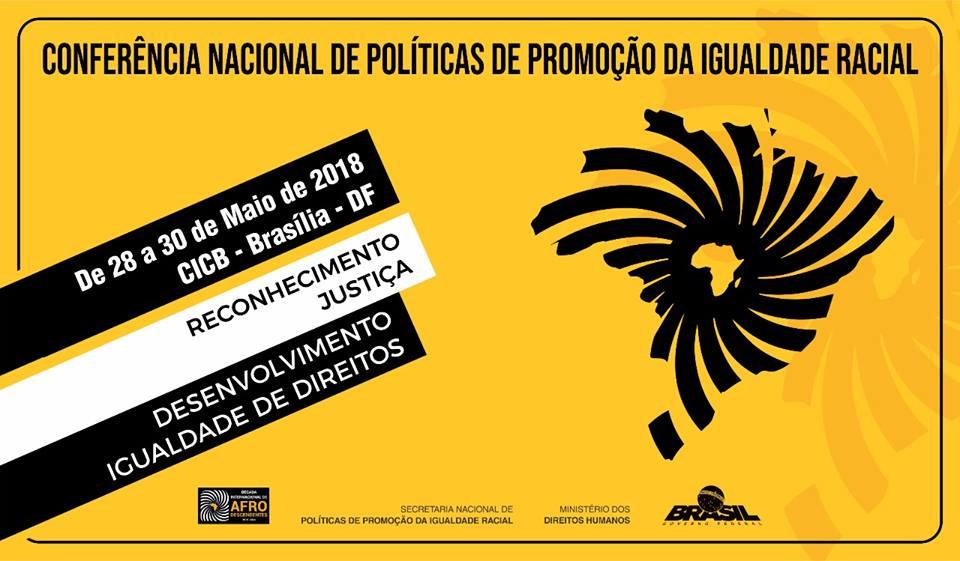 Conferência vai debater políticas de enfrentamento ao racismo