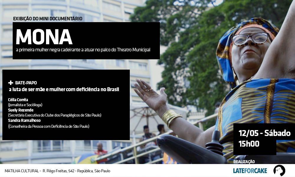 Documentário:MONA - A primeira mulher negracadeiranteaatuar no palco do teatro municipal