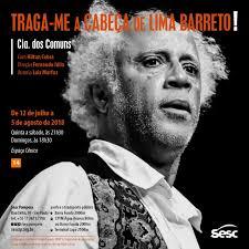 """A peça """"Tragam-me a cabeça de Lima Barreto"""" estreia nesta quinta (12) em São Paulo"""
