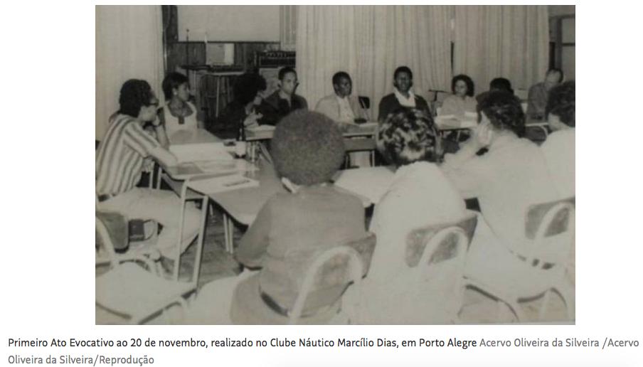 Grupo que idealizou o Dia da Consciência Negra teve de dar explicações à ditadura