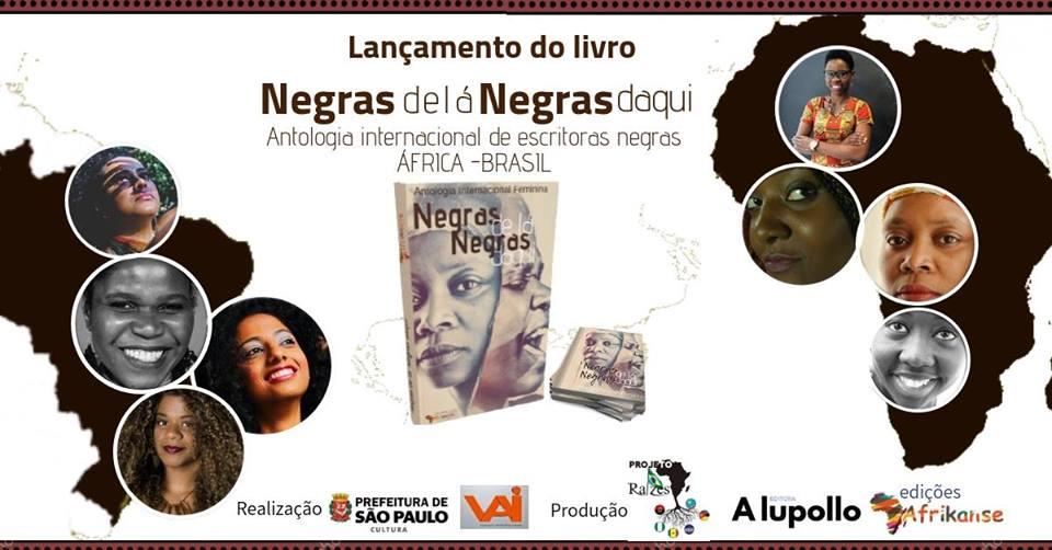 'Negras de lá, Negras daqui': Antologia junta escritoras africanas e afrobrasileiras