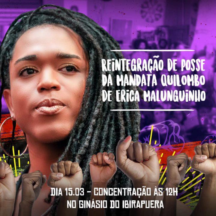 Reintegração de posse: Mandata Quilombo de Erica Malunguinho