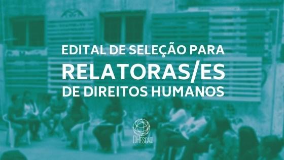 Plataforma Dhesca lança edital de seleção de relatoras/es de direitos humanos para missões no território nacional