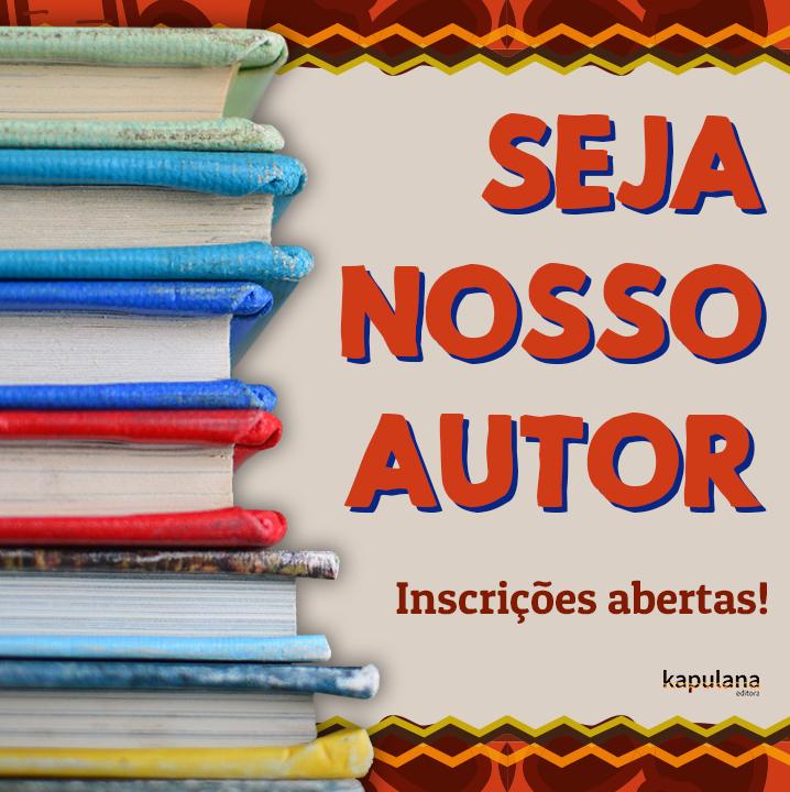 """Kapulana recebe originais em nova edição do """"Seja Nosso Autor"""""""