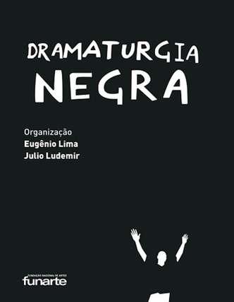 'Dramaturgia negra' reúne 16 obras teatrais de autores negros