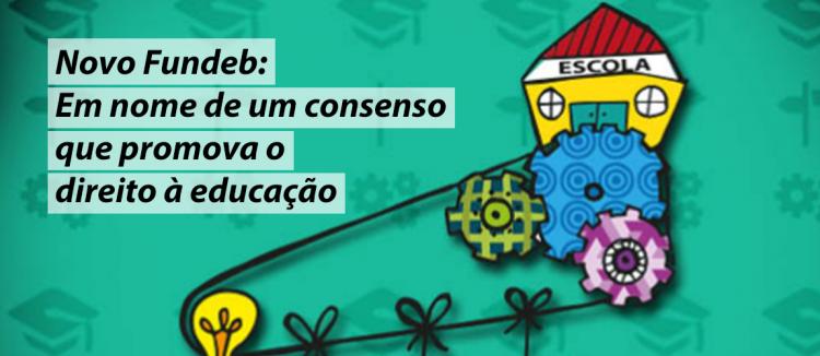 Campanha lança Nota Técnica para colaborar com a tramitação do novo Fundeb
