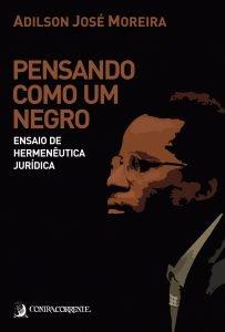 """Capa do livro """"Pensando como um negro""""- mostra um homem negro de l.ado"""