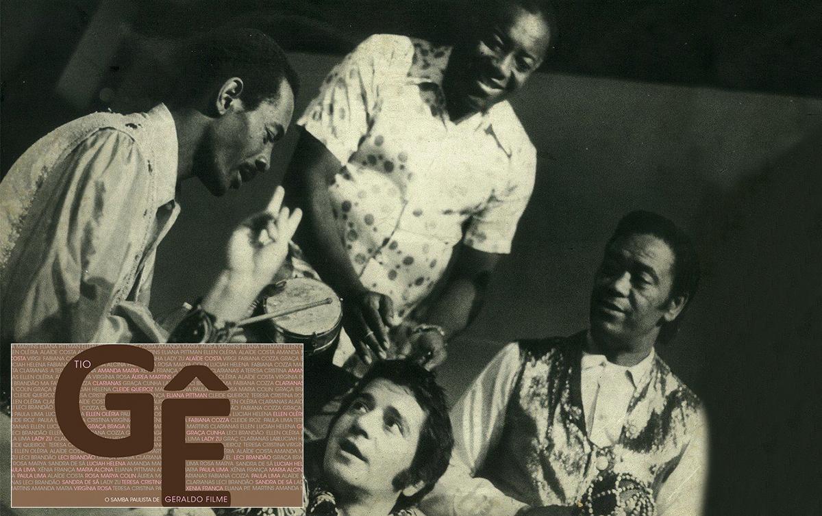 Geraldo Filme (centro) e Plínio Marcos (abaixo), com Toniquinho Batuqueiro e Zeca da Casa Verde, em LP de 1974. CD (destaque) traz vozes femininas e negras para mostrar obra do compositor paulista