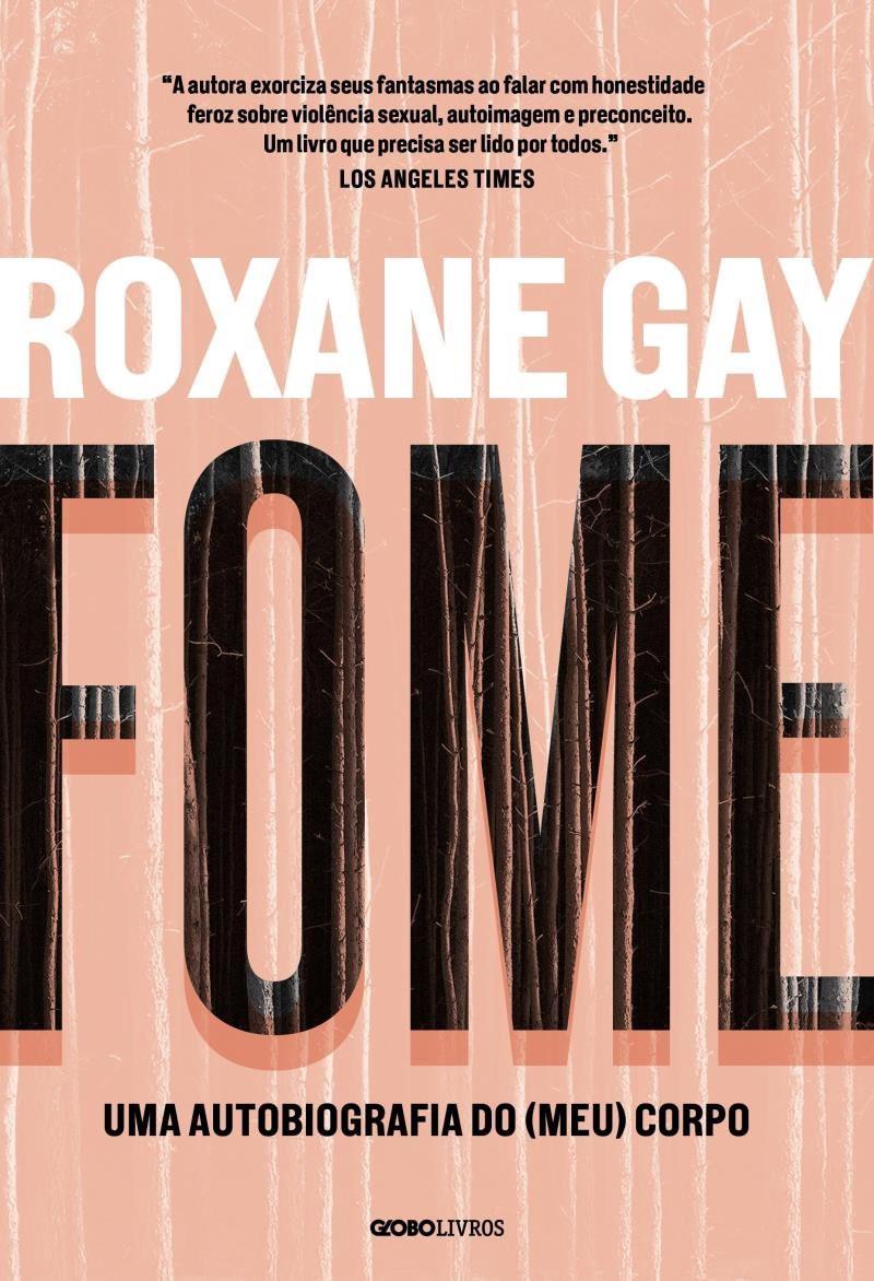 """Capa do Livro """"FOME"""" de Roxane Gay- livro de capa rosa claro com escritas pretas e brancas"""
