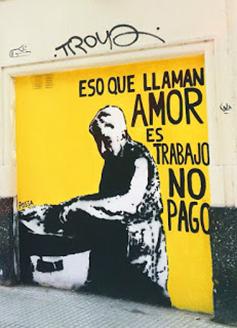 Imagem: Isso que chamam de amor é trabalho não pago/ Artista: Ailén Possamay