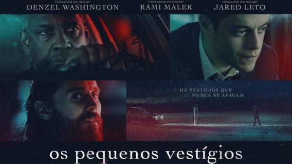 Cartaz do filme com o elenco de peso: Denzel Washington, Rami Malek e Jared Leto (Foto: Divulgação)